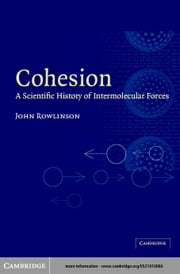 Cohesion ebook by Rowlinson, J. S.