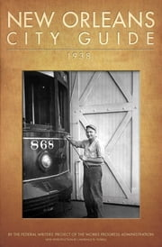 New Orleans City Guide ebook by Works Progress Administration,Lawrence N. Powell