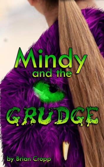 Mindy and the Grudge ebook by Brian Cropp