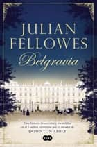 ebook Belgravia de Julian Fellowes