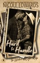 Hard to Handle ebook by Nicole Edwards