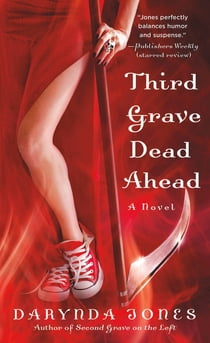 Third Grave Dead Ahead ebook by Darynda Jones