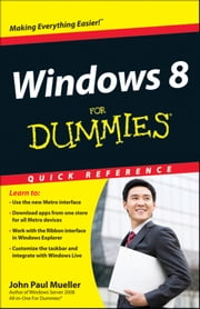 Windows 8 For Dummies Quick Reference ebook by John Paul Mueller