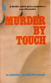 Murder By Touch ebook by Karim Jorephani