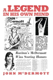 A Legend in His Own Mind ebook by John McDermott