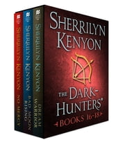 The Dark-Hunters, Books 16-18 ebook by Sherrilyn Kenyon