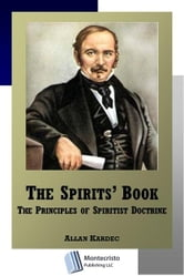 The Spirits Book ebook by Allan Kardec, Anna Blackwell