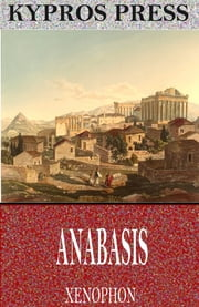 Anabasis ebook by Xenophon