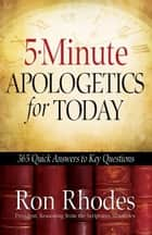 5-Minute Apologetics for Today ebook by Ron Rhodes