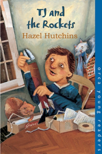 TJ and the Rockets ebook by Hazel Hutchins