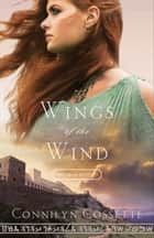 Wings of the Wind (Out From Egypt Book #3) ebook by