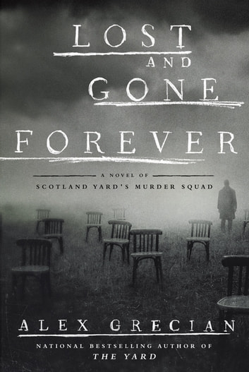 Lost and Gone Forever ebook by Alex Grecian