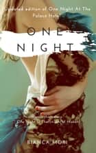 One Night At The Palace Hotel ebook by Bianca Mori