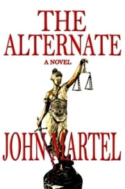 The Alternate ebook by John Martel