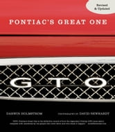 GTO - Pontiac's Great One ebook by Darwin Holmstrom,David Newhardt