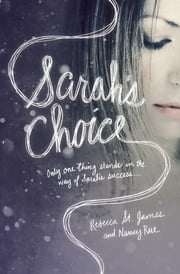 Sarah's Choice ebook by Nancy N. Rue,Rebecca St. James