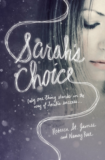 Sarah's Choice ebook by Rebecca St. James,Nancy N. Rue