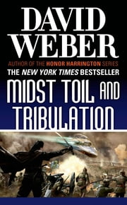 Midst Toil and Tribulation - A Novel in the Safehold Series (#6) ebook by David Weber