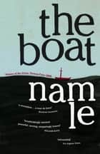The Boat ebook by Nam Le