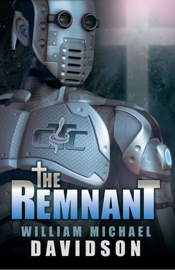 The Remnant ebook by William Michael Davidson