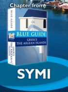 Symi and Sesklia - Blue Guide Chapter ebook by Nigel McGilchrist