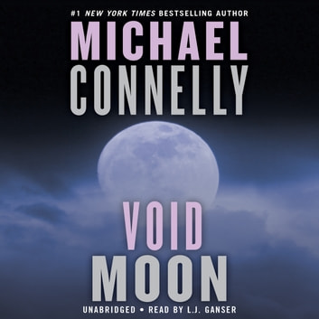 Void Moon livre audio by Michael Connelly