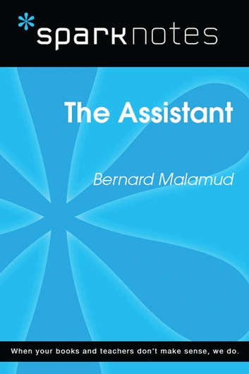 The Assistant (SparkNotes Literature Guide) ebook by SparkNotes