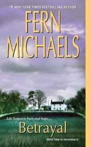 Betrayal ebook by Fern Michaels