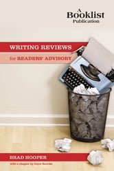 Writing Reviews for Readers' Advisory ebook by Brad Hooper
