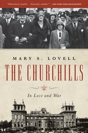 The Churchills: In Love and War ebook by Mary S. Lovell