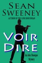 Voir Dire ebook by Sean Sweeney