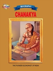 Chanakya - The Pioneer Economist of India ebook by Ranu Saran