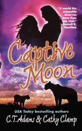 Captive Moon ebook by C. T. Adams,Cathy Clamp