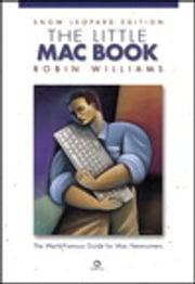 The Little Mac Book, Snow Leopard Edition ebook by Robin Williams