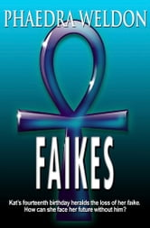 Faikes ebook by Phaedra Weldon