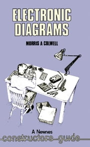 Electronic Diagrams ebook by Colwell, Morris A.
