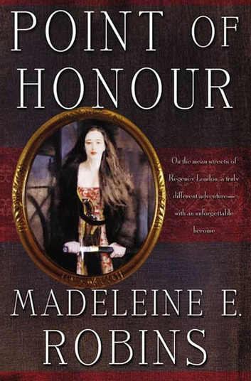 Point of Honour ebook by Madeleine E. Robins