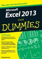 Microsoft Excel 2013 voor Dummies ebook by Greg Harvey