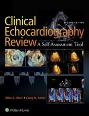 Clinical Echocardiography Review ebook by Kobo.Web.Store.Products.Fields.ContributorFieldViewModel