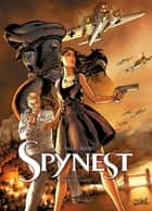 Spynest T03 - Opération Aiglon ebook by Jean-Luc Sala, Christophe Alliel