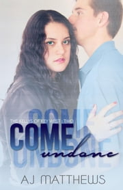 Come Undone - The Kellys of Key West, #2 ebook by AJ Matthews