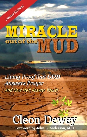 MIRACLE Out of the MUD ebook by Cleon Dewey
