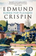 Buried for Pleasure (A Gervase Fen Mystery) ebook by