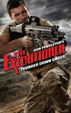 Thunder Down Under eBook by Don Pendleton