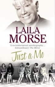 Just a Mo - My Story ebook by Laila Morse