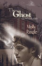 The Ghost Downstairs ebook by Molly Ringle