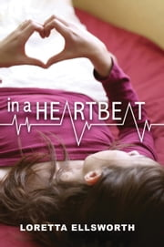 In a Heartbeat ebook by Loretta Ellsworth