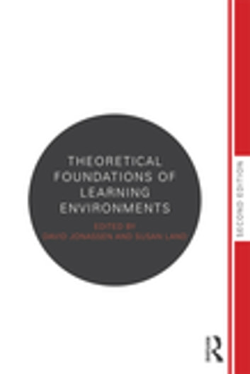 Theoretical Foundations of Learning Environments ebook by