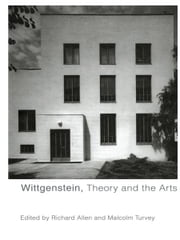 Wittgenstein, Theory and the Arts ebook by Richard Allen,Malcolm Turvey