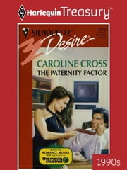 The Paternity Factor ebook by Caroline Cross